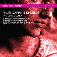 Ravel, Chloé Daphnis et Poulenc Gloria