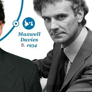 Maxwell  Davies Born 1934