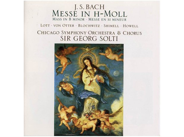 Bach, Mass in B minor, by Sir Georg Solti