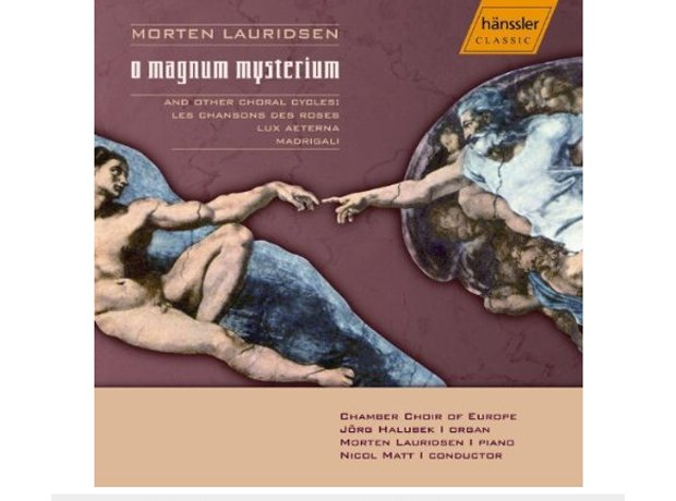 Lauridsen, O Magnum Mysterum, by Morten Lauridsen