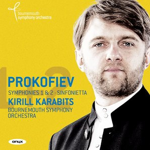 Prokofiev Symphonies Bournemouth Kirill Karabits
