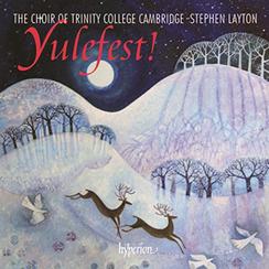 Yulefest Trinity College Cambridge Stephen Layton