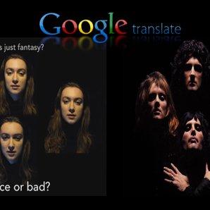 queen bohemian rhapsody google translate